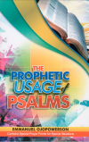 The Prophetic Usage of Psalms