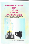 Classic: Supremacy of Light Over Darkness